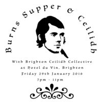 You'll be piped into the beautiful Dome Room at Hotel du Vin to enjoy a sumptuous 3 course feast with a vial of Single Malt Whisky sitting ready for your toasts. Then dance the night away with the indomitable Brighton Ceilidh Collective. Whirling across the floor